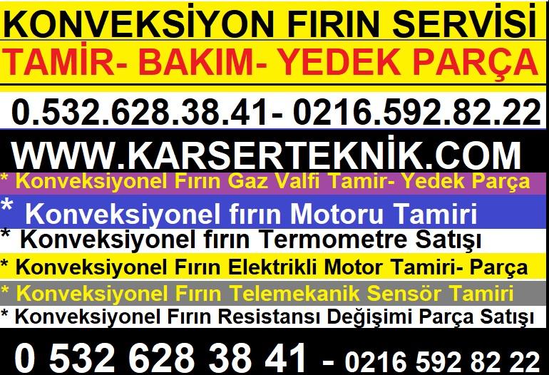 Konveksiyonel Fırın Servisi 0532.628.38.41
