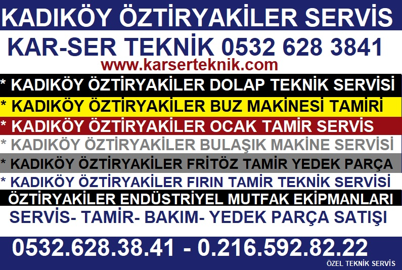 Kadıköy Öztiryakiler Servisi